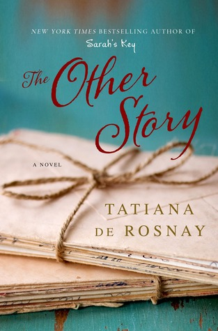 Book Review In Different Key Story Of >> Review The Other Story By Tatiana De Rosnay Book Lust